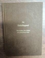 Fachbuch   Reprint   Die Holzbiegerei Holz   1923 Holztechnik Louis Edgar Andes