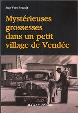 Mystérieuses grossesses dans un petit village de Vendée