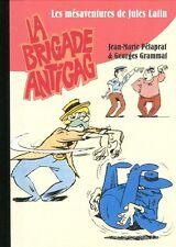 Mésaventures de Jules Latin : La brigade antigag