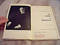 1954 THE BISHOP OF BROADWAY HC Book FIRST EDITION Life & Work Of DAVID BELASCO