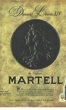 PUBLICITE ADVERTISING 1965  MARTELL cognac alcool depuis LOUIS XIV