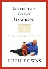 Letter to a Great Grandson: A Message of Love, Adv
