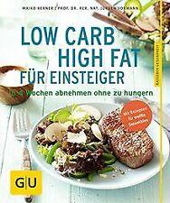 Low Carb High Fat für Einsteiger: In 4 Wochen abneh... | Buch | Zustand sehr gut