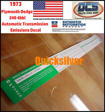 1973 Dodge Plymouth 340 4bbl Automatic Trans Emissions 3751313 Decal NEW MoPar