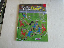 BD LES FOOT FURIEUX N°7 / GURSEL / JOKER 2006 / B7E1