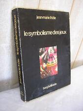 Jean-Marie Lhôte : Le symbolisme des jeux 1976
