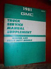 1981 GMC MEDIUM & HEAVY DUTY TRUCK FACTORY SERVICE MANUAL SUPPLEMENT REPAIR SHOP