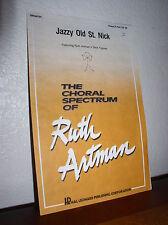 Choral Music: Jazzy Old St. Nick Arr. Ruth Artman Unison/2Part Treble (#08594704