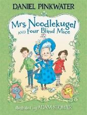 Mrs. Noodlekugel and Four Blind Mice Hardcover 2013 Pinkwater book