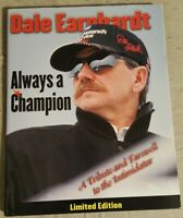 Dale Earnhardt: ALWAYS A CHAMPION*(2001,HARDCOVER)*LIMITED EDITION*TRIUMPH*142PG