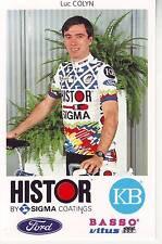 CYCLISME carte cycliste LUC COLYN équipe HISTOR SIGMA 1991