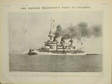 1903 PRINT THE GAULOIS CRUISER  FRENCH PRESIDENT VISIT TO ALGERIA