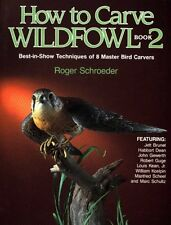 How to Carve Wildfowl: Book 2 (Bk. 2)