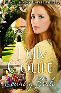 The Country Bride by Dilly Court - The Village Secrets Trilogy Book 3