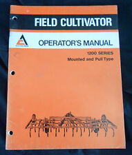 Allis Chalmers Operators Manual Field Cultivator 1200 Series Mounted Pull Type