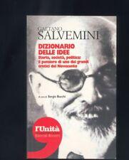 Gaetano Salvemin,  Dizionario delle idee, storia società politica ,L'Unità  DR