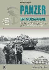 Panzer en Normandie, histoire des équipages de char de la 116. Panzerdivision