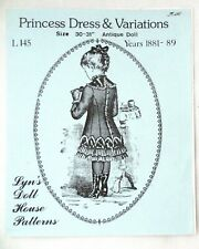 Lyn's Doll House Patterns Princess Dress & Variations 30-31� Years 1881-89 L145