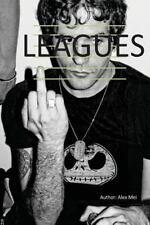 Leagues by Alex Mei (2014, Paperback)