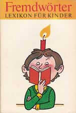 Fremdwörterlexikon für Kinder, für Kinder ausgewählt und erklärt, DDR 1981