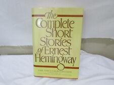 The Complete Short Stories of Ernest Hemingway by Ernest Hemingway (1991,...