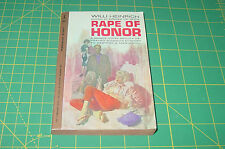 Rape Oh Honor by Willi Heinrich -Depraved Women's Attempt to  Destroy A Man's..