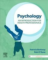 Psychology : An Introduction for Health Professionals, Paperback by Barkway, ...