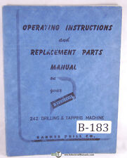 Barnesdril 242 Drilling & Tapping Machine, Operators Instruction & Parts Manual