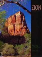 Zion National Park: Sanctuary in the Desert (A 10x13 Book(c))