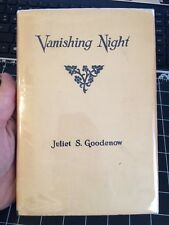 Vanishing Night By Juliet S. Goodenow 1923 Afterlife Telepathic Physic Rare