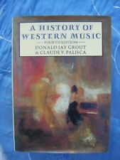 A History of Western Music-Donald Jay Grout, Claude V. Palisca