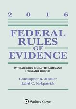 Supplements: Federal Rules of Evidence: with Advisory Committee Notes and...