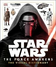 Star Wars: the force awakens visual dictionary by Pablo Hidalgo (Hardback)