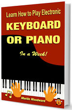 Learn to play Piano or Keyboard in a Week! -  Easy Beginners Paperback coilbound