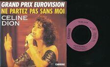 """EUROVISION 1987 45 TOURS 7"""" FRANCE CELINE DION NE PARTEZ PAS SANS MOI"""