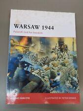 OSPREY CAMPAIGN 205: Warsaw 1944 Osprey Publishing