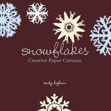 Snowflakes: Creative Paper Cutouts, Higham, Cindy, Good Book