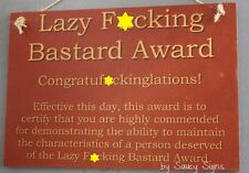 Lazy F*cking Bastard Award Sign - Bar Pub Office Work Sports Team Certificate