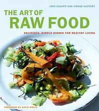The Art of Raw Food: Delicious, Simple Dishes for Healthy Living - New - Casupei
