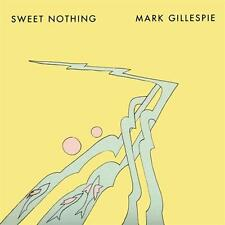 MARK GILLESPIE Sweet Nothing CD NEW DIGIPAK