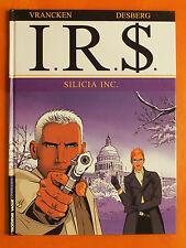 I.R.S. Tome 5. Silicia Inc. Vrancken & Desberg. éditions Le Lombard