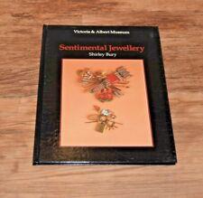 Sentimental Jewellery An Introduction Victoria Albert Museum Shirley Bury V & A