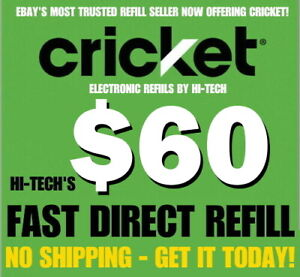 CRICKET $60 ✅ FASTEST REFILLS ⚡ DIRECT to PHONE ⚡ GET IT TODAY