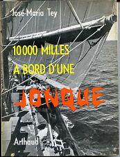 10 000 MILLES A BORD D'UNE JONQUE - José-Maria Tey 1960