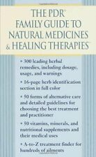 The PDR Family Guide to Natural Medicines & Healin