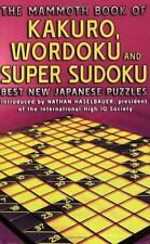 The Mammoth Book of Kakuro, Wordoku, and Super Sudoku: Best New-ExLibrary