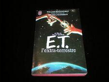William Kotzwinkle : E.T. l'extra-terrestre J'ai Lu 1982 TBE