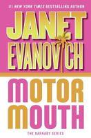 Motor Mouth (Alex Barnaby Series #2) by Janet Evanovich