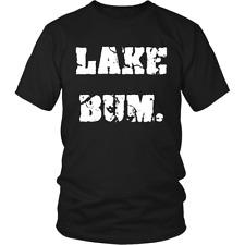 Lake Bum Shirt | Minnesota Lake Bum Men Women T-Shirt | Lake Lover Unisex Shirt