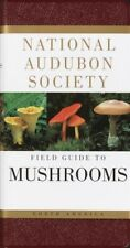 National Audubon Society Field Guide to North American Mushrooms, Paperback b...